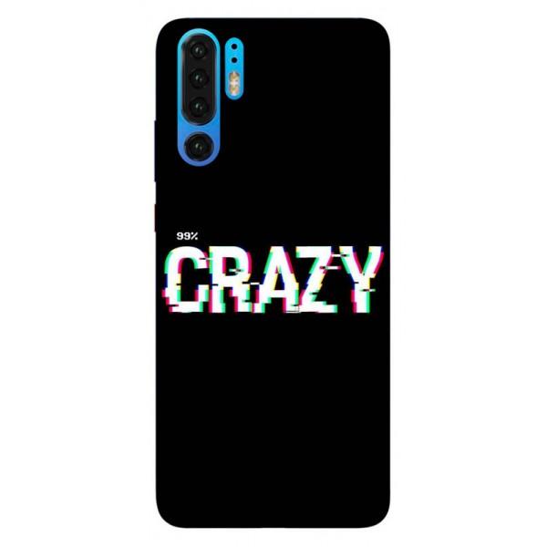 Husa Silicon Soft Upzz Print Huawei P30 Pro Model Crazy imagine itelmobile.ro 2021