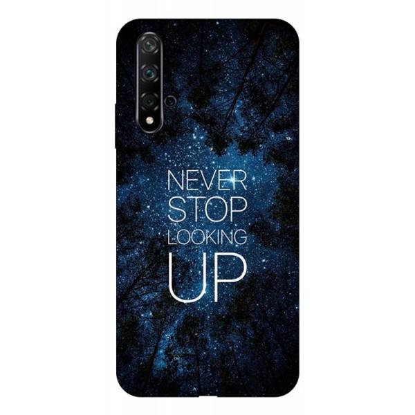 Husa Silicon Soft Upzz Print Huawei Nova 5t Model Never Stop imagine itelmobile.ro 2021
