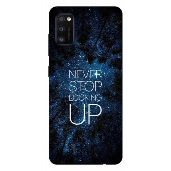 Husa Silicon Soft Upzz Print Samsung Galaxy A41 Model Never Stop imagine itelmobile.ro 2021
