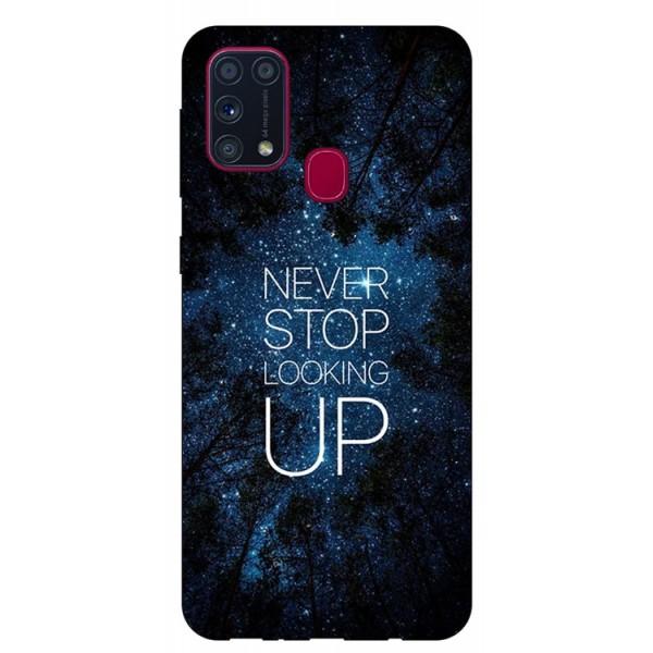 Husa Silicon Soft Upzz Print Samsung Galaxy M31 Model Never Stop imagine itelmobile.ro 2021